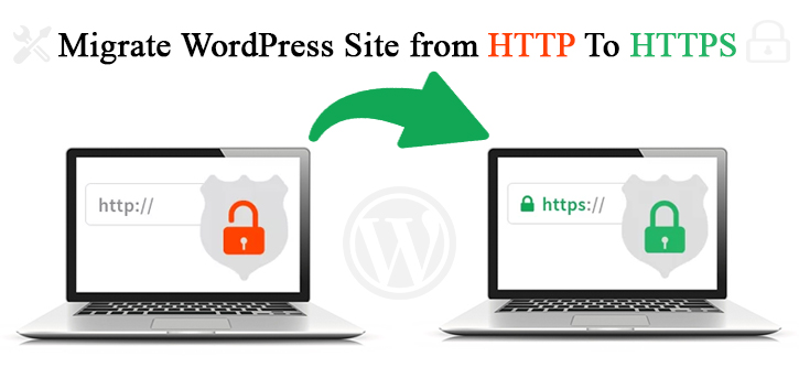 How to Easily Migrate WordPress Site from HTTP To HTTPS