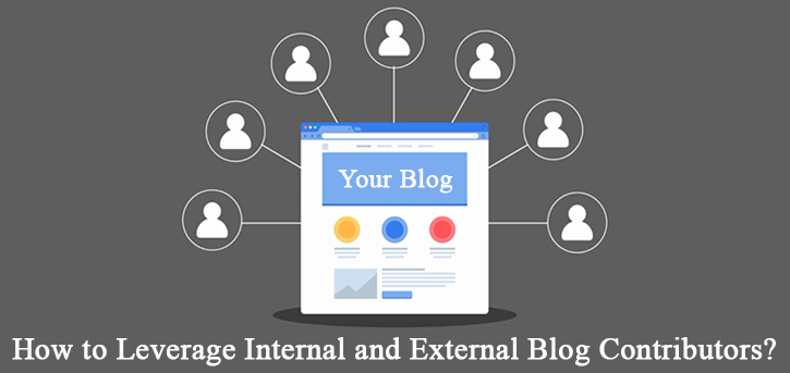 How to Leverage Internal and External Blog Contributors?