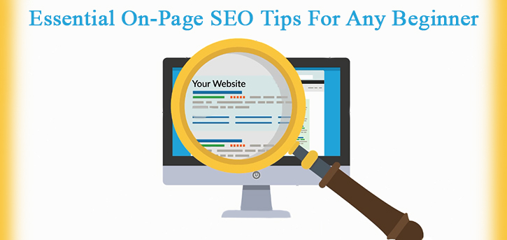 Essential On-Page SEO Tips For Any Beginner